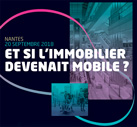 Et si l'immobilier devenait mobile ?